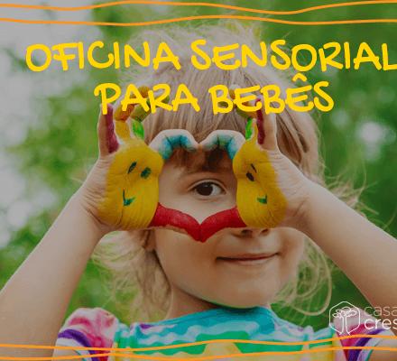 Oficina sensorial para bebes e crianças